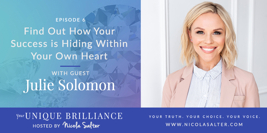 Julie Solomon on Your Unique Brilliance Podcast with Nicola Salter