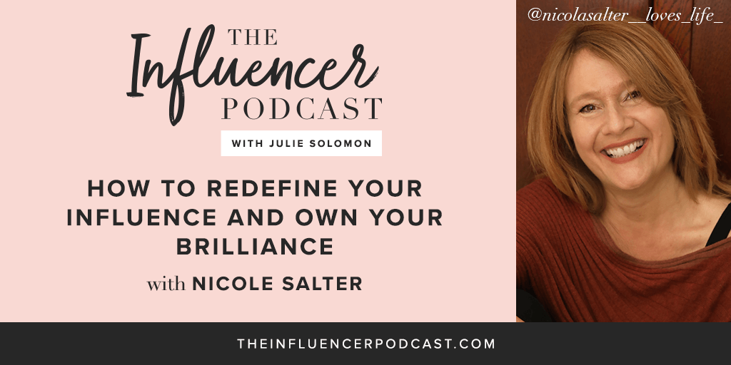Nicola Salter on The Influencer Podcast with Julie Solomon