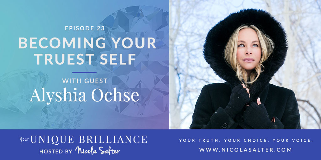 Alyshia Ochse of That One Audition Podcast, on Your Unique Brilliance with Nicola Salter