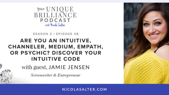 Jamie Jensen on Your Unique Brilliance with Nicola Salter
