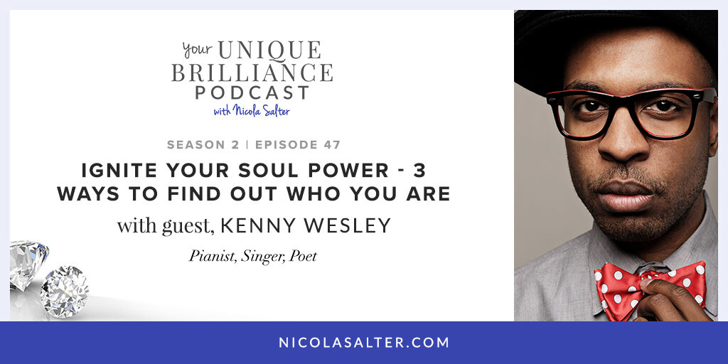 Kenny Wesley on Your Unique Brilliance Podcast with Nicola Salter